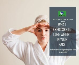 Exercises To Lose Weight In Face