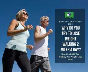 Lose Weight Walking 2 Miles a Day