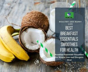 Breakfast Essentials Smoothies