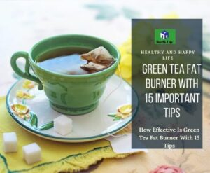 Green Tea Fat Burner