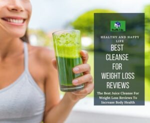 Best Cleanse For Weight Loss Reviews