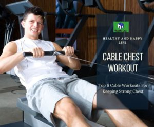 Cable Chest Workout