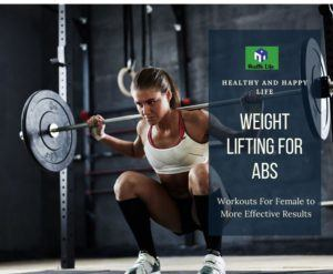 Weight Lifting for Abs