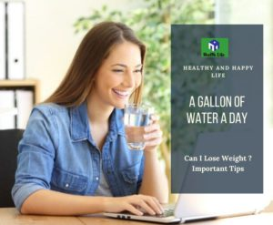 A Gallon Of Water A Day,