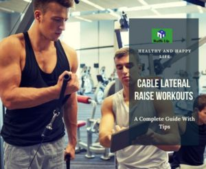 Cable Lateral Raise Workouts