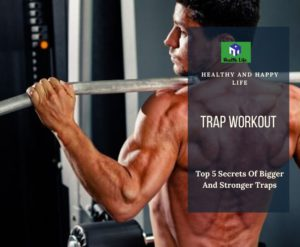 Trap Workout