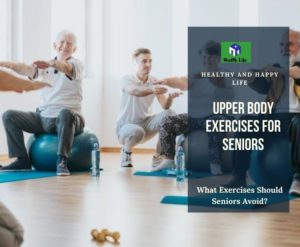 Upper Body Exercises For Seniors