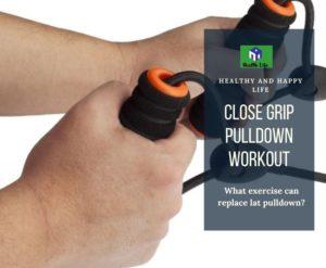 Close Grip Pulldown