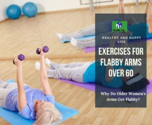 Exercises For Flabby Arms Over 60