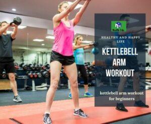 Kettlebell Arm Workout
