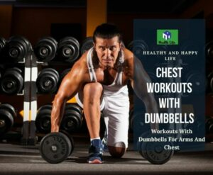 Chest Workouts With Dumbbells