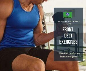 Front Delt Exercises