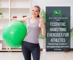 Eccentric Hamstring Exercises