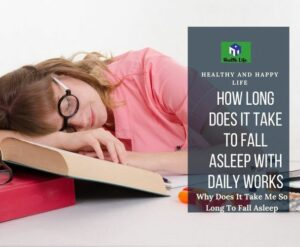 How Long Does It Take To Fall Asleep