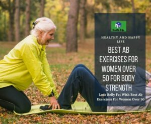 Best Ab Exercises For Women Over 50