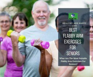 Flabby Arm Exercises For Seniors