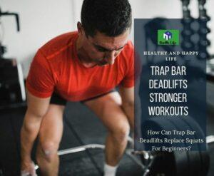 Trap Bar Deadlifts