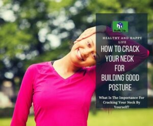 How To Crack Your Neck