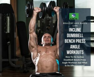 Incline Dumbbell Bench Press Angle