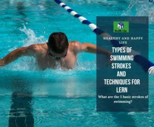 Types Of Swimming Strokes