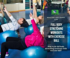 Stretches With Exercise Ball