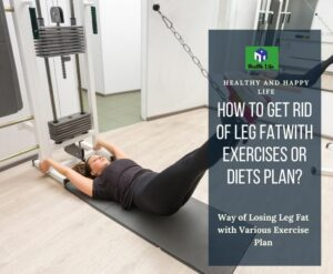 How To Lose Leg Fat