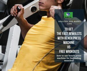 Bench Press Machine Workouts